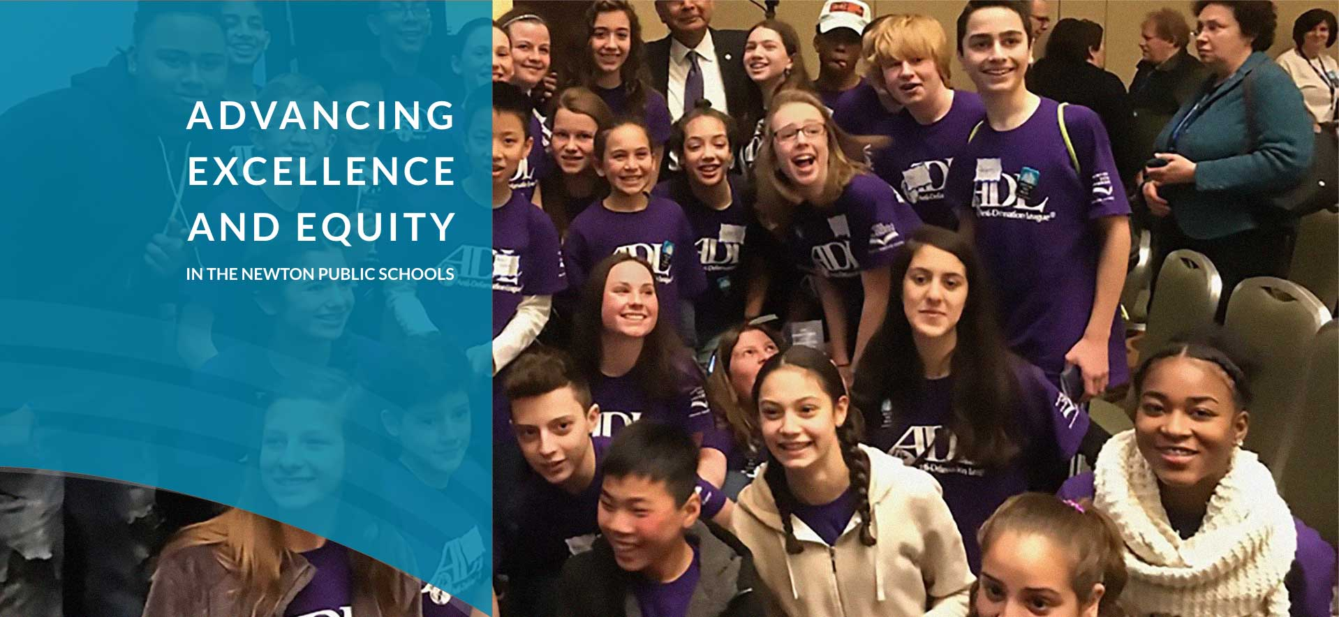 Advancing Excellence and Equity in the Newton Public Schools